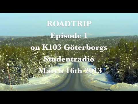 Roadtrip: Canadian Music in Sweden - Episode 1 - K103