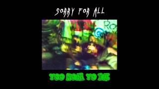 sorry for all too noia to die 2016 album completo full album