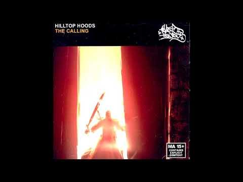 Hilltop Hoods - The Calling [FULL ALBUM]