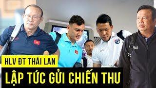 Vừa đặt chân đến Thái HLV Park Hang seo đã nhận chiến thư của đối thủ