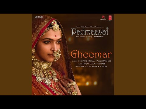 """Ghoomar (From """"Padmaavat"""") Mp3"""