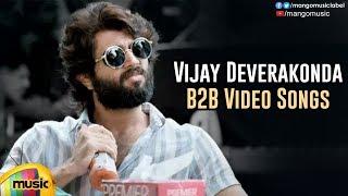 Vijay Deverakonda Back 2 Back Video Songs | Latest Telugu Hit Songs | Arjun Reddy | Mango Music