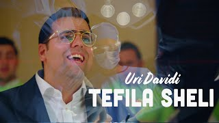 URI DAVIDI - Tefila Sheli (Official Music Video) | אורי דוידי – תפילה שלי