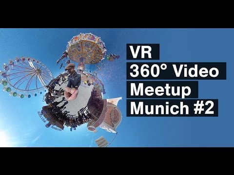 VR 360° Video Community #2. am 28.1.2016 in München