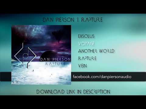 Dan Pierson - 'RAPTURE' | FULL STREAM 2017 (Progressive Metal/Art Rock/New Age)