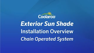 Coolaroo Exterior Sun Shade Installation Overview