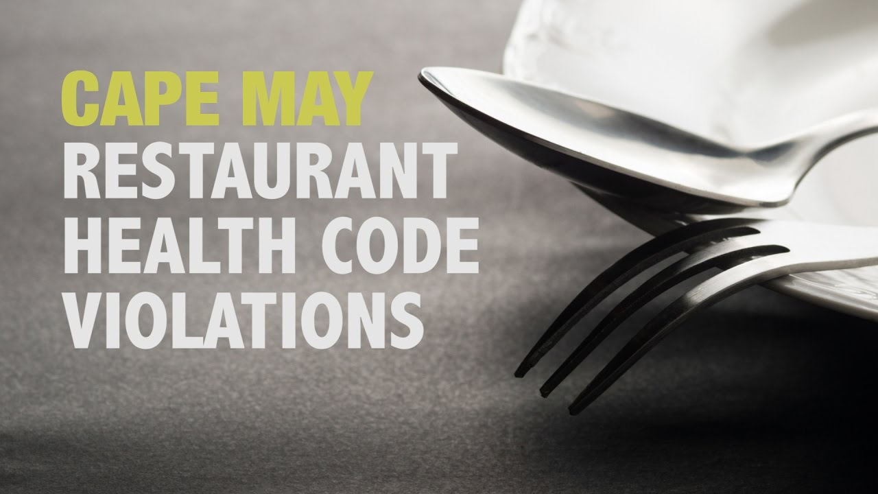 Health Code Violations in Cape May Restaurants - YouTube