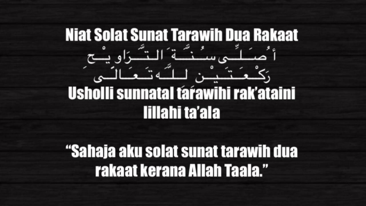 Lafaz Niat Solat Sunat Tarawih Dan Witir Bulan Ramadhan 2017 Youtube
