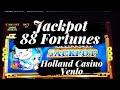 Fortune 88 JACKPOT!! in Holland Casino HC Venlo