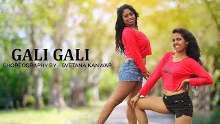 Gali Gali | Dance Cover | Neha Kakkar | Mouni Roy | Manisha and Tina | KFG