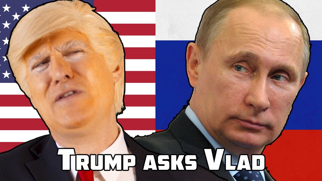 President Trump Askimir Putin If He Interfered With Us Elections Funny
