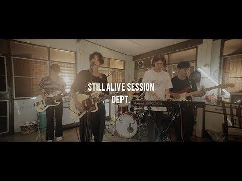 Dept - หรือไม่ใช่ [Still Alive Session]