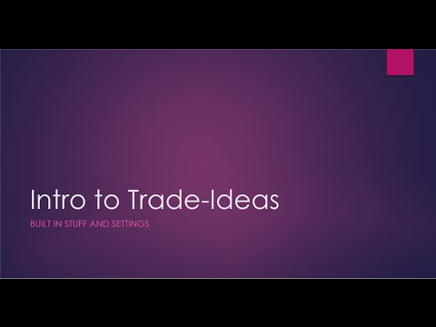 Intro to Trade-ideas: Built in scans and settings - YouTube