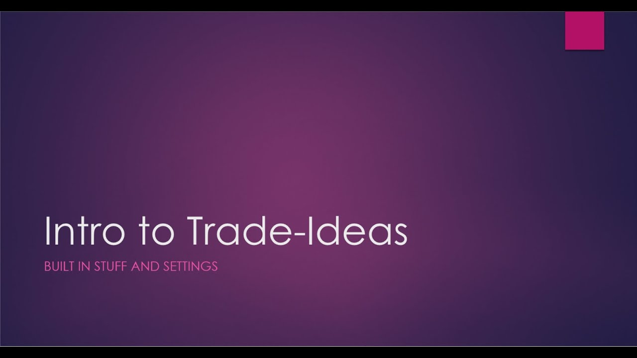 Intro to Trade-ideas: Built in scans and settings