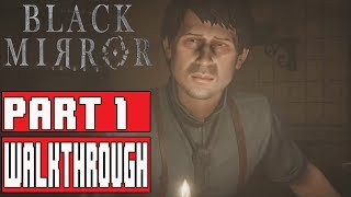BLACK MIRROR Gameplay Walkthrough Part 1 (Chapter 1) No Commentary