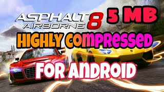[5MB] Download Asphalt 8 Highly Compressed In 5MB For Android Phone