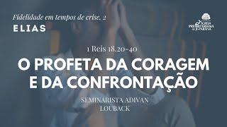 Escola Bíblica Dominical - 28/06/2020 - A Fidelidade de Elias