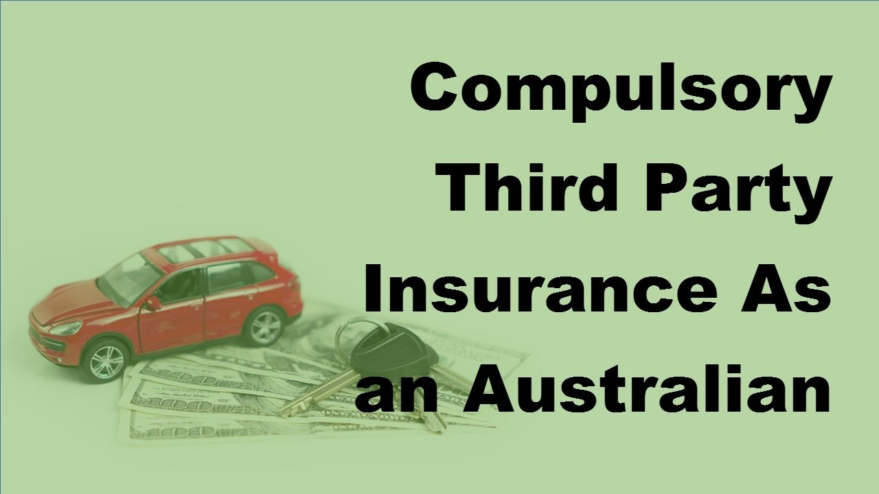 Compulsory Third Party Insurance As an Australian Law ...