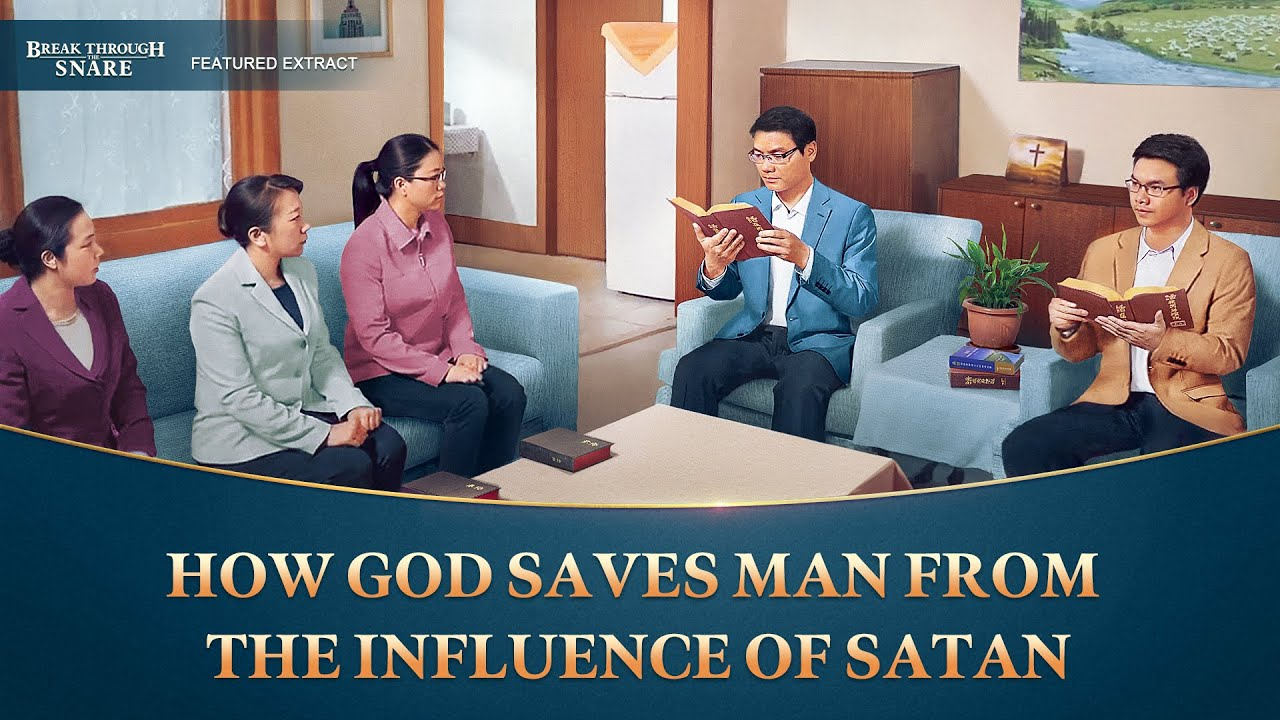 """""""Break Through the Snare"""" (7) - How God Saves Man From the Influence of Satan"""