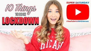 10 THINGS TO DO when your stuck at HOME in LOCKDOWN | Rosie McClelland