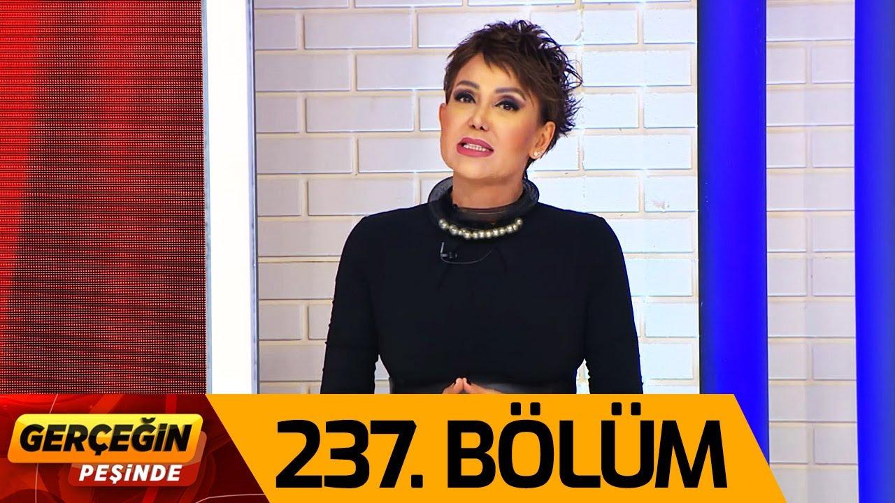 Gerçeğin Peşinde 237. Bölüm