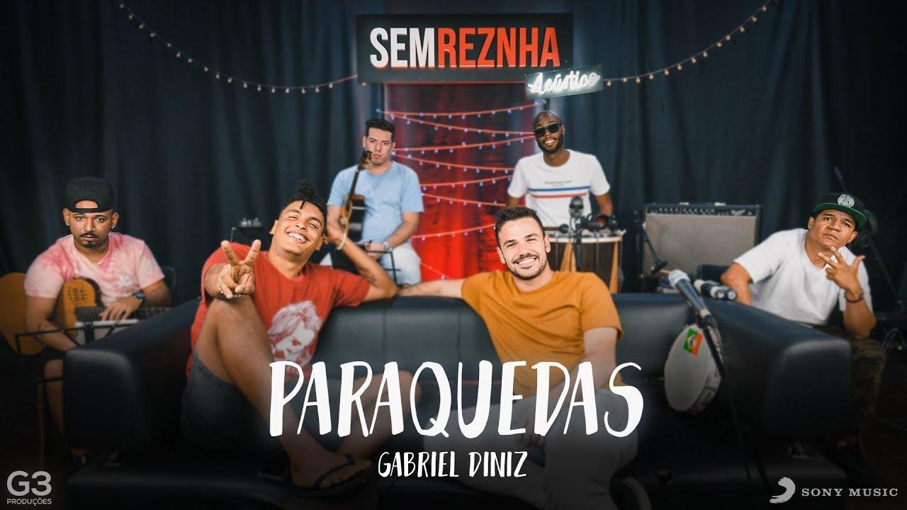 Paraquedas Gabriel Diniz Sem Reznha Acústico Youtube