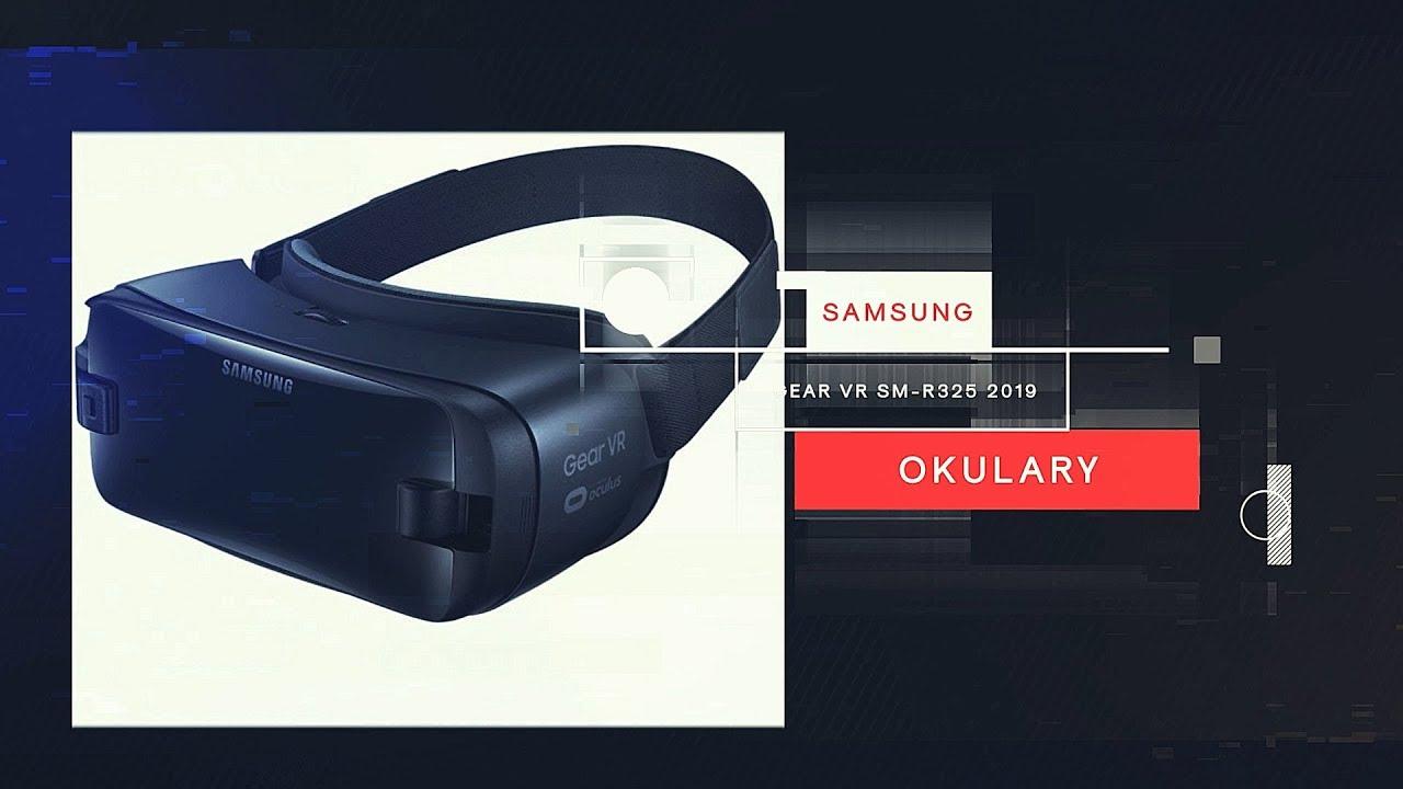 Okulary SAMSUNG Gear VR SM R325 2019