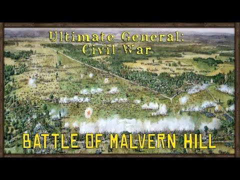 Grand Battle of Malvern Hill - Ultimate General: Civil War [Confederacy] (Early Access) Part 11