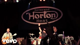 Reverend Horton Heat - Scenery Going By