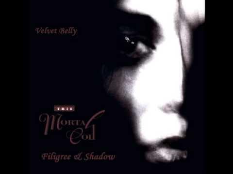 This Mortal Coil - Velvet Belly