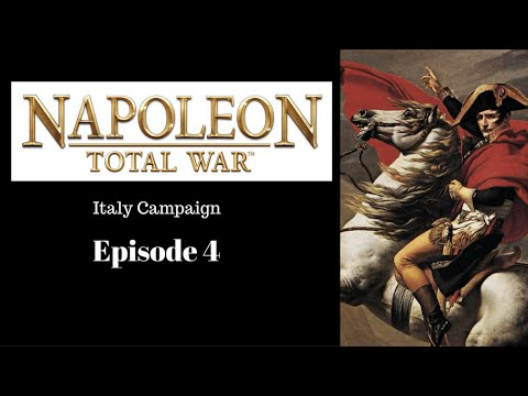 Napoleon Total War - Ep. 4: Italy Campaign
