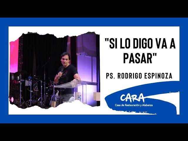 ¡Si Lo Digo, Va A Pasar!-Ps. Rodrigo Espinoza