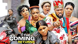 THE COMING RETURNS SEASON 4 {NEW HIT MOVIE) -EVE ESIN|DESTINY ETIKO|JERRY WILLIAMS|2020 LATEST MOVIE