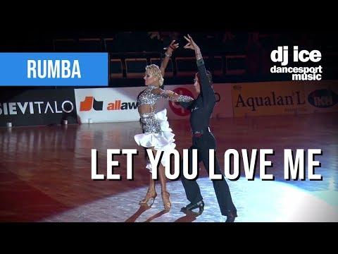 Rumba | Dj Ice - Let You Love Me (Rita Ora Cover)