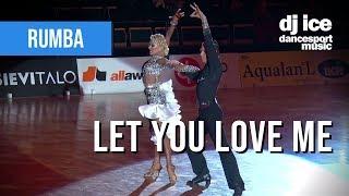 Rumba | Dj Ice - Let You Love Me (Rita Ora Cover) Video