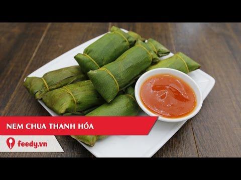 Hướng dẫn cách làm món Nem chua Thanh Hoá
