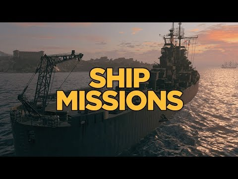 World Of Warships - Ship Missions