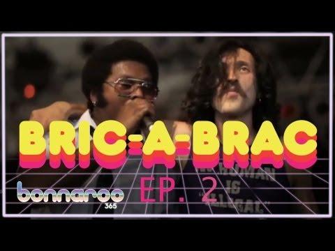 Collaborations | Bric-a-Brac | Ep.2 | Bonnaroo365