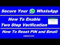 How to Enable WhatsApp Two Step Verification and How To Reset PIN and Email
