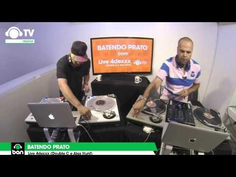 Live 4 Dexx SET (Hunt e Double C) no Batendo Prato @ Ban TV