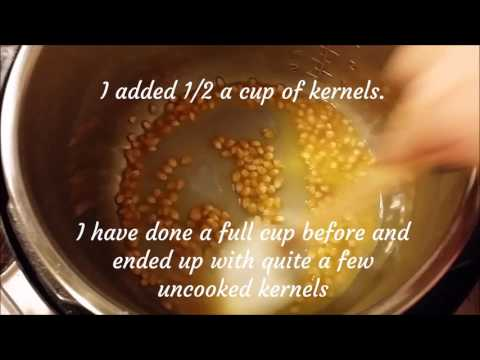 Let's Get Popping - Instant Pot Popcorn!