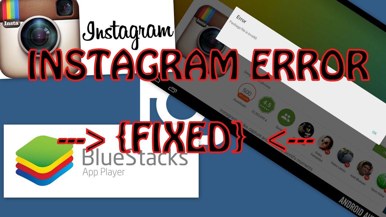 [FIXED]Instagram not working on Bluestacks!!