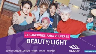 [#16CancionesParaVolverte]: Beauty / Light | Beast / Highlight (비스트 / 하이라이트) - K-pop México