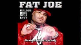 Repeat youtube video Fat Joe - Still Real Napisy PL