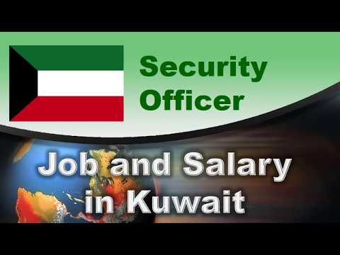 Security Officer Salary In Kuwait - Jobs And Salaries In Kuwait