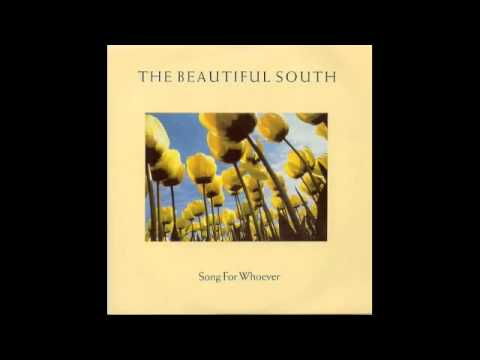 Song For Whoever   The Beautiful South