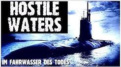 HOSTILE WATERS – Im Fahrwasser des Todes – Ein U-Boot-Thriller / Ganzer Film auf Deutsch