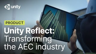 How Unity Reflect is transforming the AEC industry