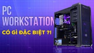 Những điểm vượt trội của PC Workstation so với PC thông thường | GEARVN REVIEW