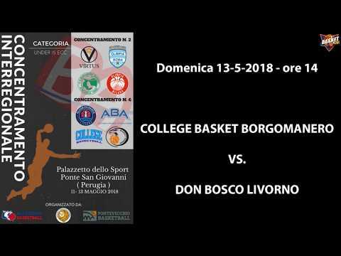 Concentramenti Under 15 Ecc. 2018 - College Basket Borgomanero vs. Don Bosco Livorno